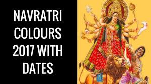 Color 2017 by Navratri Colours 2017 With Dates Navratri 9 Days Color 2017