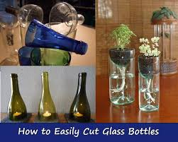 how to cut glass how to easily cut glass bottles home and gardening ideas
