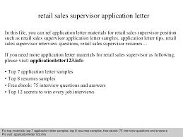 Sales Supervisor Job Description Resume by Retail Sales Supervisor Application Letter