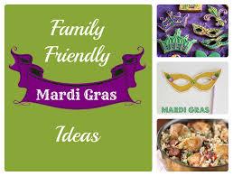 mardi gras ideas family friendly mardi gras ideas todaysmama