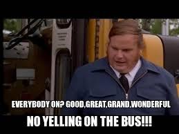 Meme Driver - chris farley bus driver weknowmemes generator