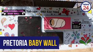 wall pretoria the pretoria baby wall to prevent would be abandoned