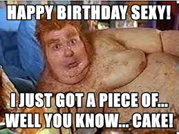 Adult Happy Birthday Meme - happy birthday sexy imgur