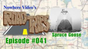 2015 nissan juke goose creek nowhere video u0027s road trips 041 spruce goose full episode youtube