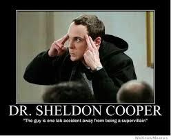 Sheldon Meme - dr sheldon cooper weknowmemes