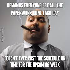 Meme Manager - when your manager demands everyone get all the paperwork done each