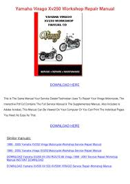 yamaha virago xv250 workshop repair manual by frankie asbury issuu