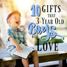 the 10 best gifts for 3 year boys mba sahm