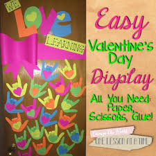 Valentine S Day Classroom Decoration Ideas by One Lesson At A Time Valentine U0027s Day Bulletin Board Door For The
