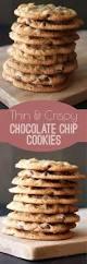 best 25 crispy chocolate chip cookies ideas on pinterest thin