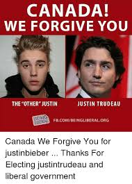 Justin Trudeau Memes - canada we forgive you the other justin justin trudeau being