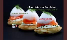 cuisine moleculaire la cuisine moléculaire by yeou jemina on prezi