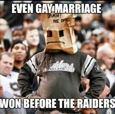 Funny Raiders Meme - pin by mark on raiders suck pinterest raiders broncos fans and