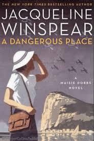 A Place Book A Dangerous Place Jacqueline Winspear Hardcover