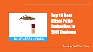 Best Offset Patio Umbrella Top 10 Best Offset Patio Umbrellas In 2017 Reviews