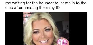 Oops I Did It Again Meme - just loads of hilarious gemma collins memes that you need saved in