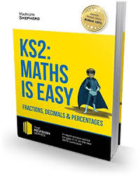 ks2 maths is easy fractions decimals u0026 percentages