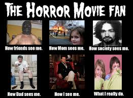 Horror Movie Memes - horror movies and me this oilfield wife