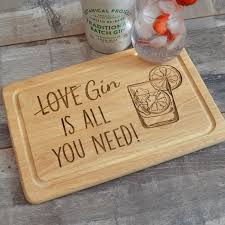 funny cutting boards all you need is gin chopping board funny gin lovers all you need is