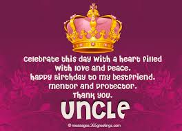 Happy Birthday Thank You Quotes Birthday Wishes For Uncle 365greetings Com