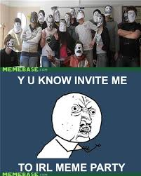 Y U Know Meme - reframe y u no invite me memebase funny memes