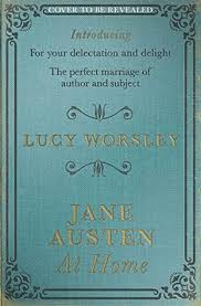 jane austen author biography jane austen at home by lucy worsley