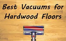 best vacuum for hardwood floors 2017