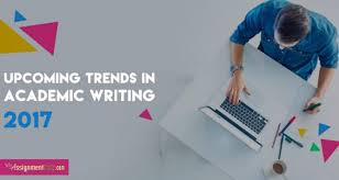 upcoming trends 2017 5 emerging trends of academic writing in 2017