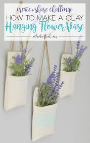 Challenge Flower Pot How To Make Clay Hanging Flower Vases Create Challenge