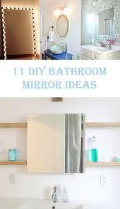 diy bathroom mirror ideas 11 beautiful diy bathroom mirror ideas diys to do