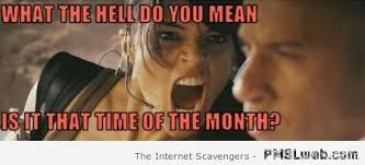 That Time Of The Month Meme - 13 that time of the month meme pmslweb