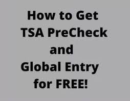 how to get tsa precheck or global entry for free