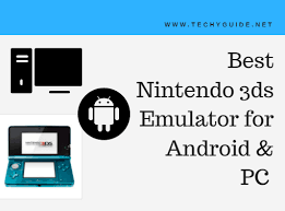 3ds emulator for android best nintendo 3ds emulator for android pc 2018 techy guide