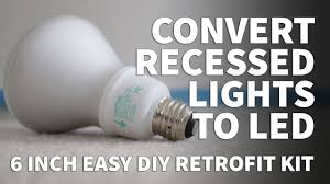 Led Light Bulbs For Recessed Cans by How To Install Retrofit Led Lights 6 Inch Kit U2013 Dimmable Led