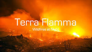 Wildfire Test Questions by Terra Flamma Photographing Wildfires At Night By Stuart Palley