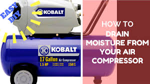 how to drain moisture from an air compressor tank youtube