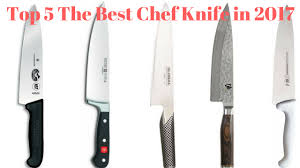 Kitchen Knives Reviews Top 5 The Best Chef Knife In 2017 Best Chef Knife Review Youtube