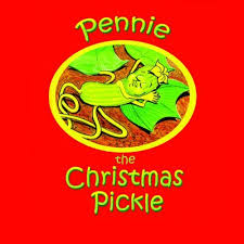 christmas pickle pennie the christmas pickle feat sweet pepprika by casey