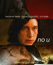 No You Are Meme - you re no vader you re just a child in a mask meme xyz