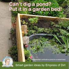 Raised Rock Garden by Diy Build A Garden Pond In A Raised Bed Empress Of Dirt