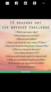 Challenge Reason Icebreaker Challenge 13rw 13 Reasons Why Amino