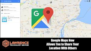 Real Time Maps Share Your Real Time Location From Google Maps Lawrence