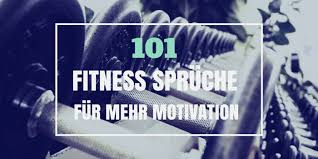 sport sprüche 101 motivationssprüche für sport und fitness