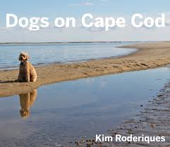 cape cod goes to the dogs in photo book by kim roderiques boston