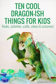 10 cool dragon ish kids love picklebums