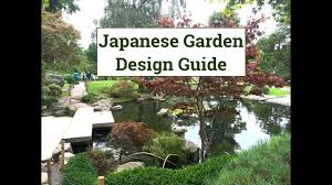 japanese garden design guide youtube