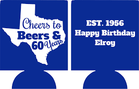 60 years birthday state cheers beers to 60 years birthday koozie can coolers