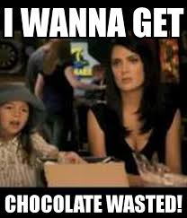 Wasted Meme - chocolate wasted shanettabrown com