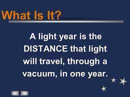 How Long Does It Take To Travel One Light Year images Light year ppt video online download jpg