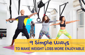 9 tips to help you actually enjoy your weight loss journey